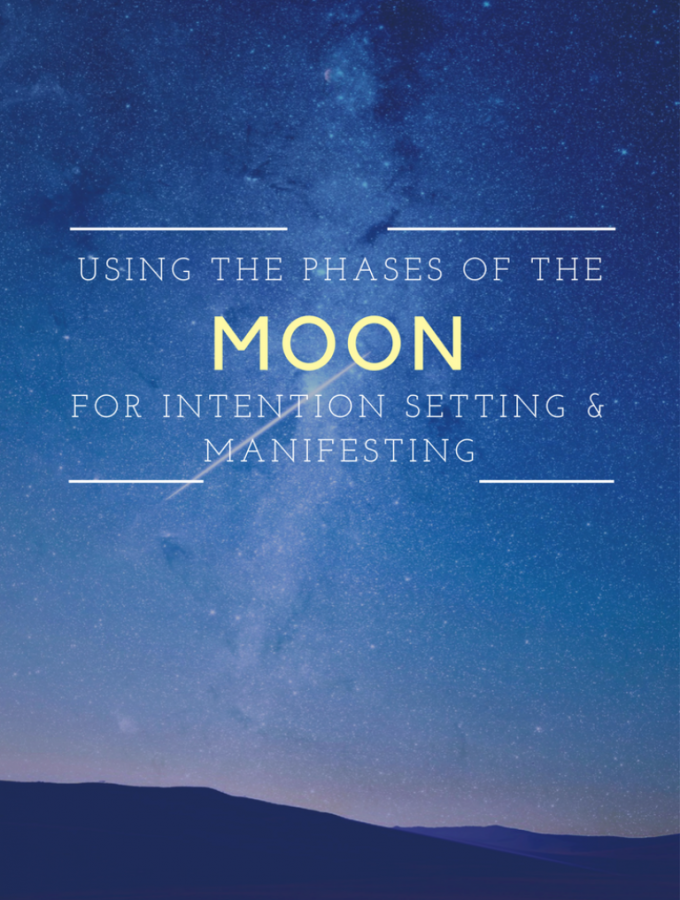 Using the Phases of the Moon for Intention Setting and Manifesting